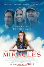 The Girl Who Believes in Miracles